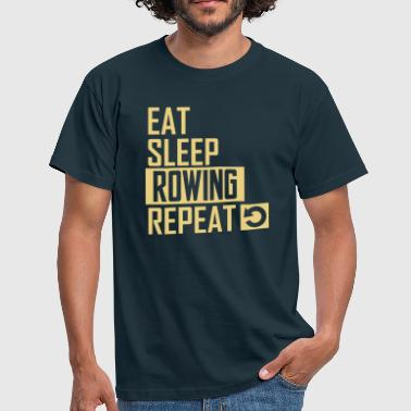 Rudern eat sleep rowing - Männer T-Shirt