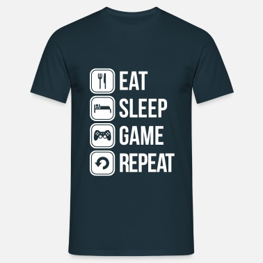 Sleep eat sleep game repeat - Men's T-Shirt