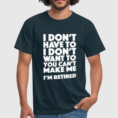 Retired - Men's T-Shirt