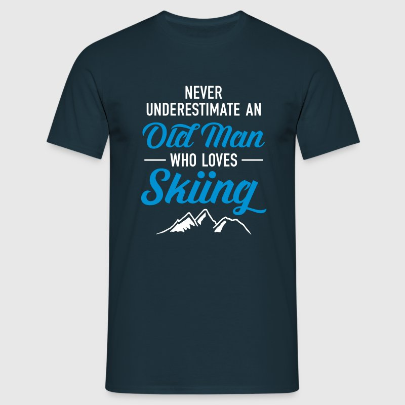 Never Underestimate An Old Man Who Loves Skiing - Männer T-Shirt
