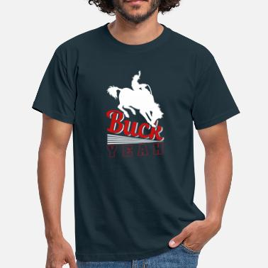 Horseriding Buck Yeah - Men's T-Shirt