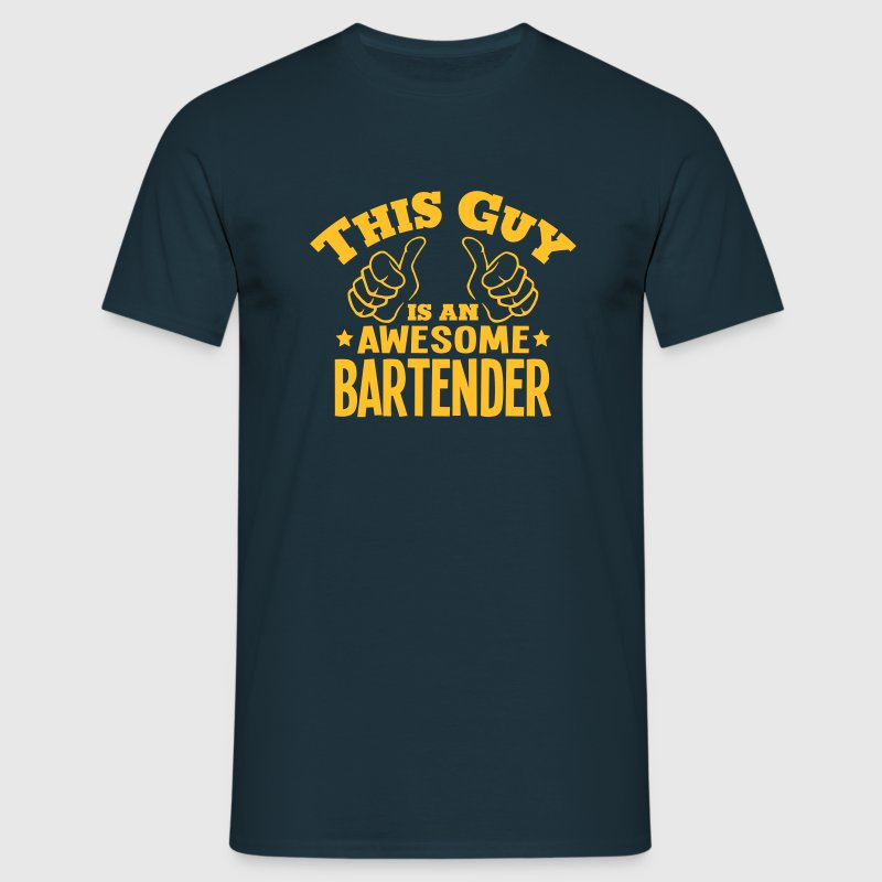 this guy is an awesome bartender - T-shirt Homme