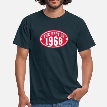 Established THE BEST OF 1968 2C Birthday Anniversaire Geburtstag - Men's T-Shirt