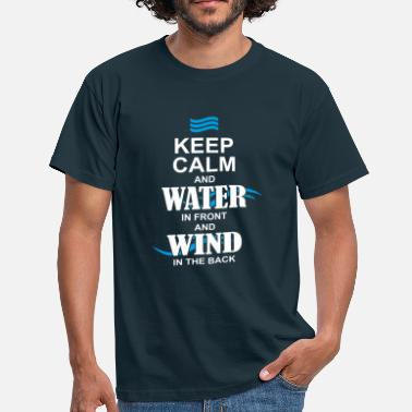 keep calm and acqua i ravanti - Maglietta da uomo