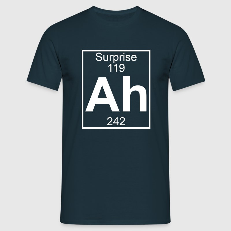 Ah - the Element of Surprise - Camiseta hombre
