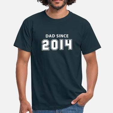Dad Since DAD since 2014 - T-shirt Homme