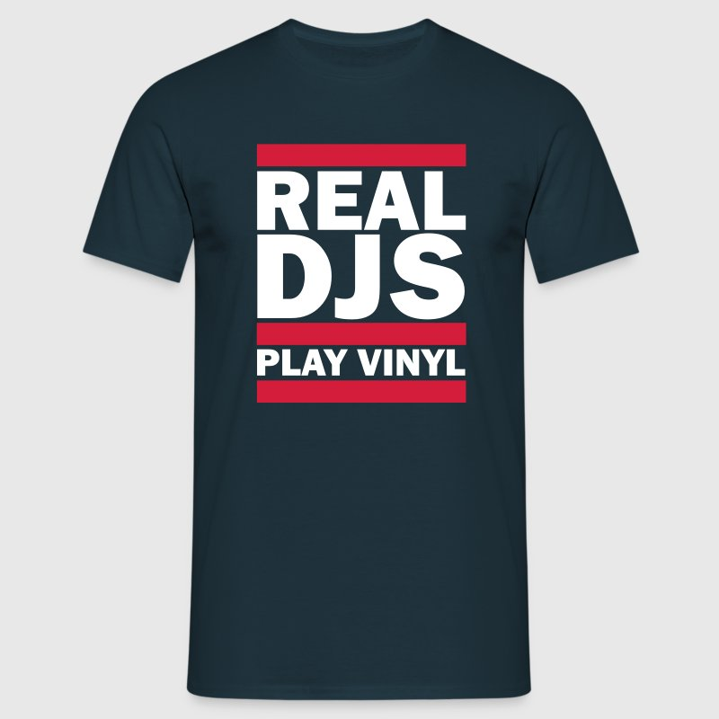 Real DJS PLAY VINYL - Männer T-Shirt