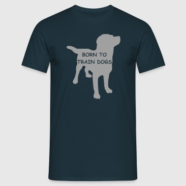 BORN TO TRAIN - Männer T-Shirt