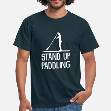 Stand Up Paddling Stand Up Paddling - Mannen T-shirt