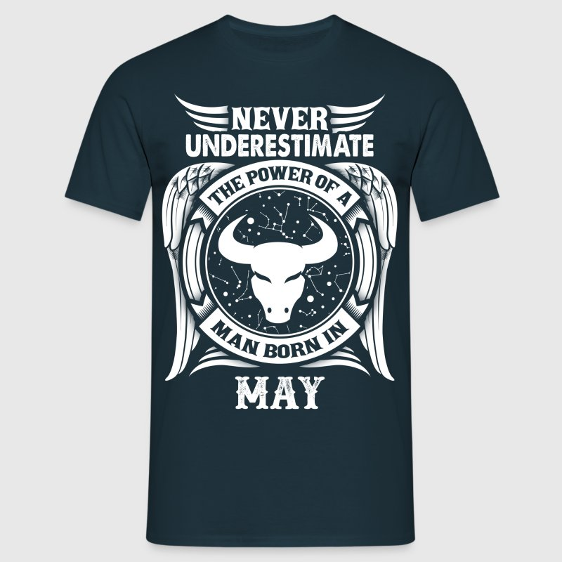 ...Power Of A Man Born In May, Taurus Sign - Men's T-Shirt