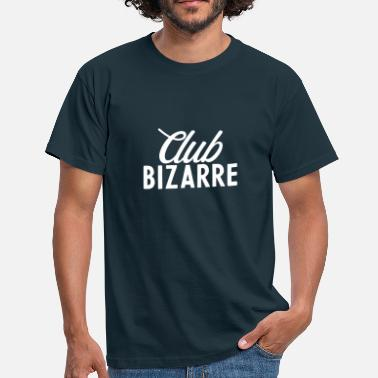 Bizarre Club Bizarre Typography - Men's T-Shirt