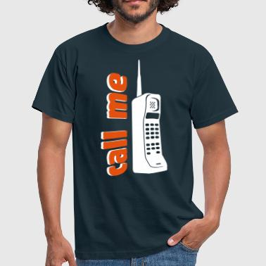 Call Me Phone  - Men's T-Shirt