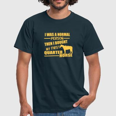 Normal Person - Quarter Horse - Men's T-Shirt