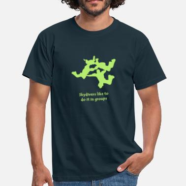 Funny Sex Pic Skydivers Like To Do It In Groups - Men's T-Shirt