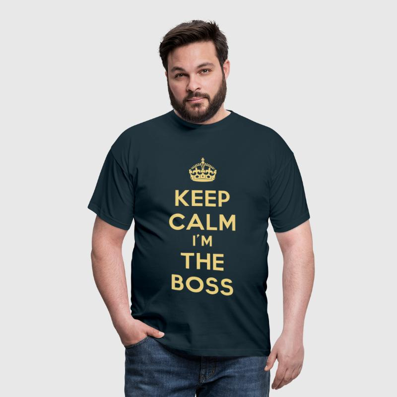 keep calm I'm the boss - Maglietta da uomo