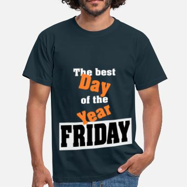 B Day Day B Friday gift - Men's T-Shirt