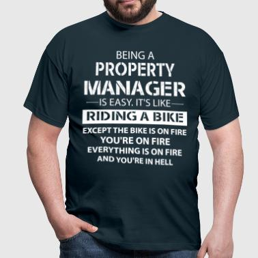 Being A Property Manager... - Men's T-Shirt