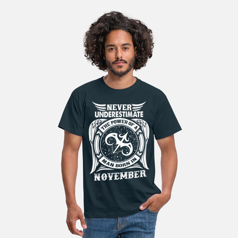 November T-Shirts - ...Power Of A Man Born In November, Sagittarius - Men's T-Shirt navy