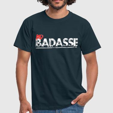 Mr badasse blanc - T-shirt Homme