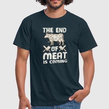 The End Often Meat is coming! - Men's T-Shirt
