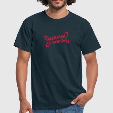 Normal Is Boring Frame - T-shirt Homme. Normal Is Boring Frame. de 08a979885e84
