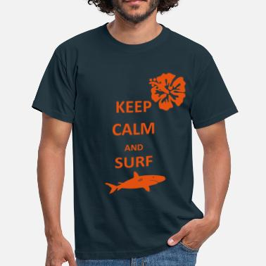 Hibiscus Keep Calm Surfer - Men's T-Shirt