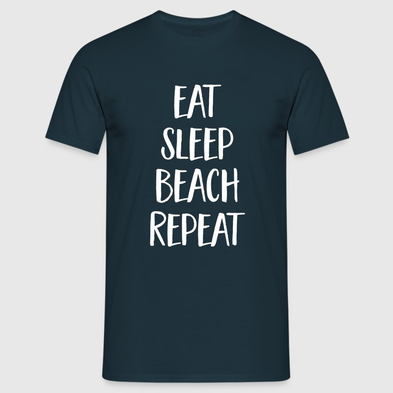Eat, Sleep, Beach, Repeat - Men's T-Shirt