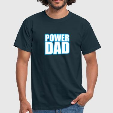 Power Dad - Men's T-Shirt