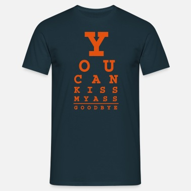 Røv you can kiss my ass good bye - Herre-T-shirt