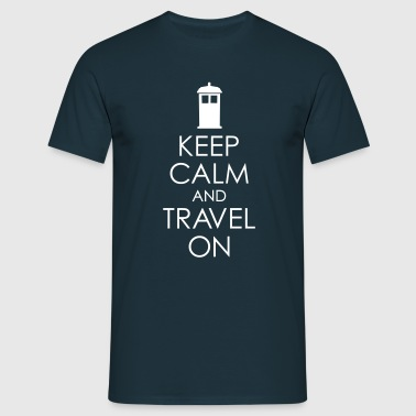 Keep Calm And Travel On - Männer T-Shirt