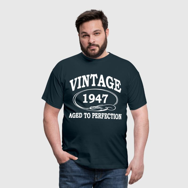 VINTAGE 1947 - Birthday - Aged To Perfection - Men's T-Shirt