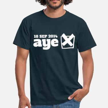 Scottish Independence Election Vote Aye - Men's T-Shirt