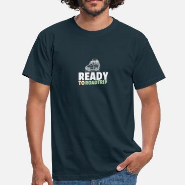 Roadtrip KLAR TIL ROADTRIP - Herre-T-shirt