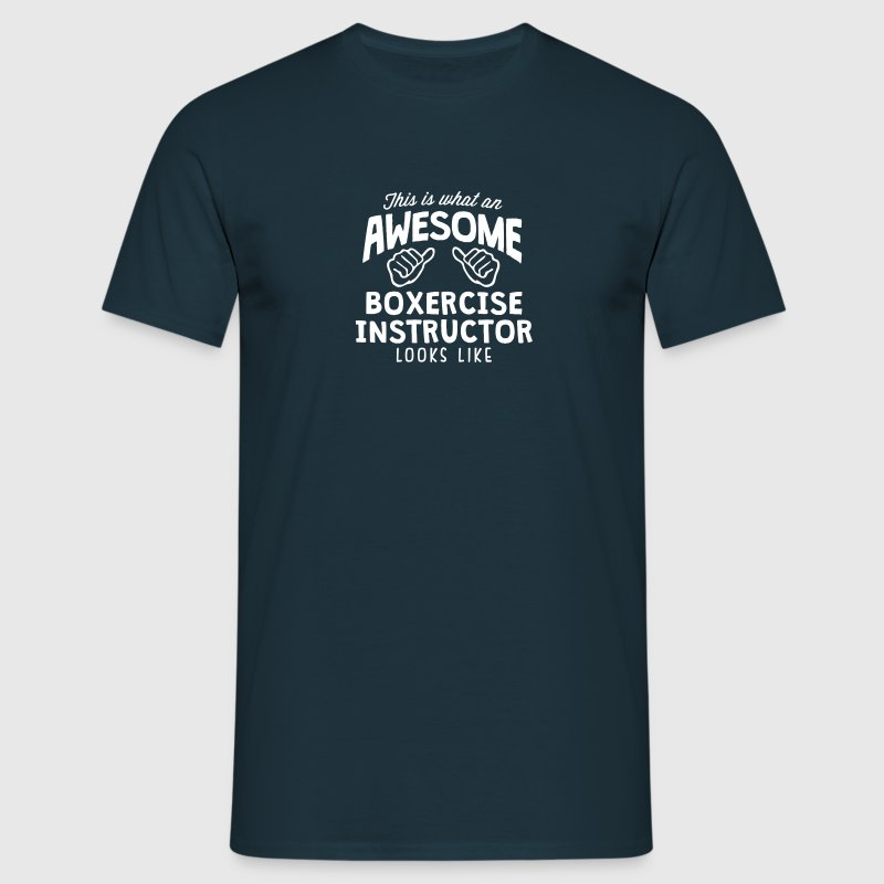 awesome boxercise instructor looks like - Men's T-Shirt