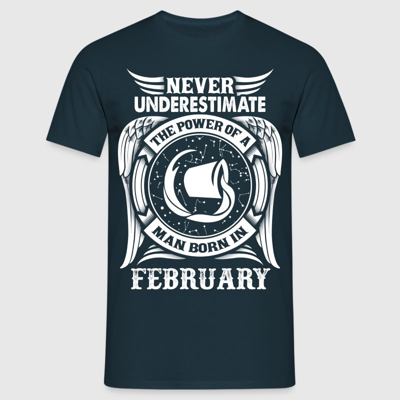 ...Power Of A Man Born In February, Aquarius Sign - Men's T-Shirt