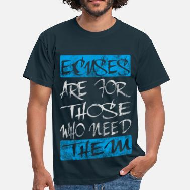 Funny Sports Slogan excuses white blue - Men's T-Shirt