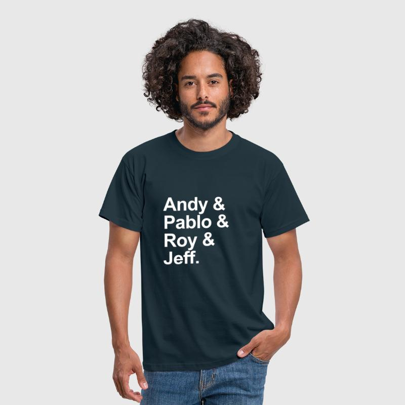 Andy & Pablo & Roy & Jeff - Männer T-Shirt