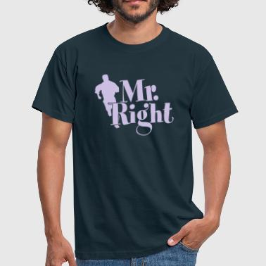 Mr. Right - Männer T-Shirt