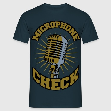 Microphone check - T-shirt Homme