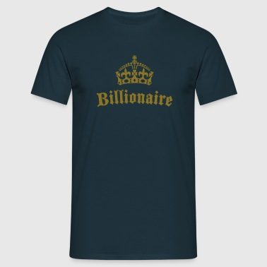 Billionaire - Men's T-Shirt