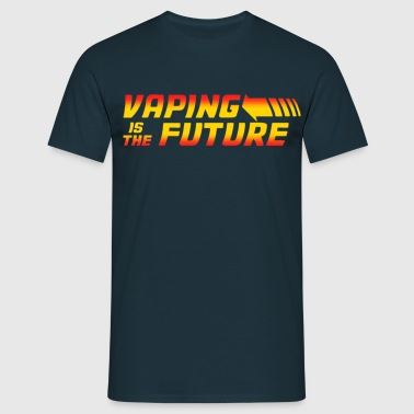 Vaping isThe Future - T-shirt Homme