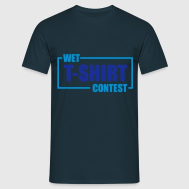 Wet T-shirt Contest - Mannen T-shirt