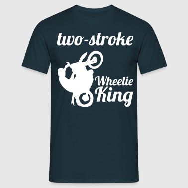 2 stroke Wheelie King - Männer T-Shirt