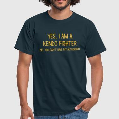 kendo fighter yes no cant have autograph - Men's T-Shirt