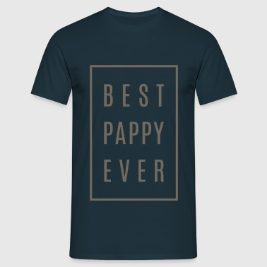 Best Pappy Ever Tees Gift! - Men's T-Shirt