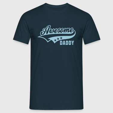 Awesome DADDY - Men's T-Shirt