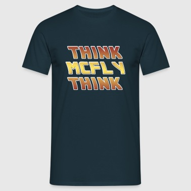 Back to the Future Think McFly Think - Men's T-Shirt