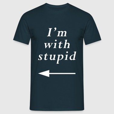 stupid - T-shirt Homme