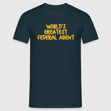 worlds greatest federal agent - Men's T-Shirt
