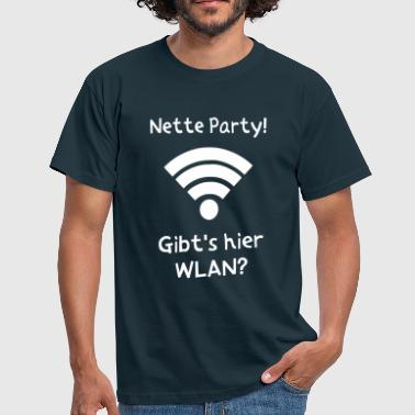 Nerd WLAN PARTY - Männer T-Shirt